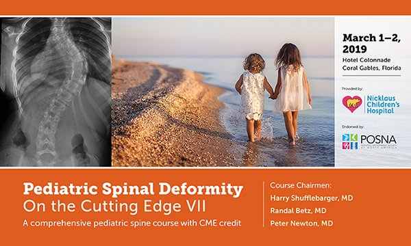 Pediatric Spinal Deformity: On the Cutting Edge VII Meeting