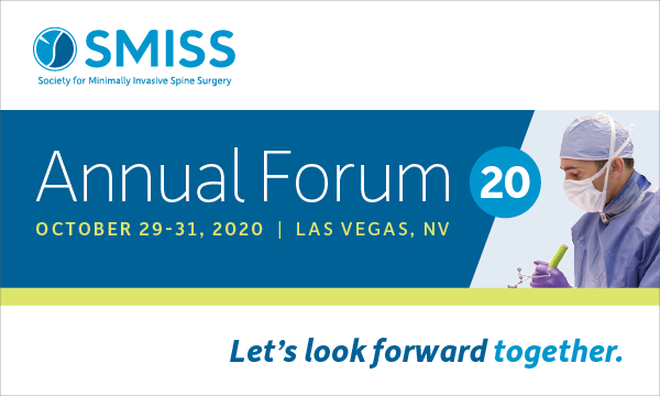 SMISS-Society For Minimally Invasive Spine Surgery Annual Forum 2020