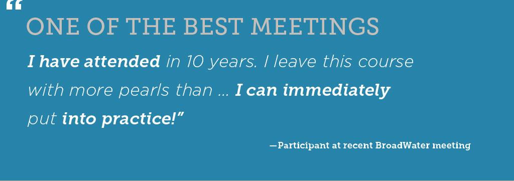 BroadWater Meetings