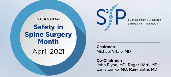 S3P Safety in Spine Surgery Month - April 2021