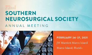 Southern Neurosurgical Society Annual Meeting 2021