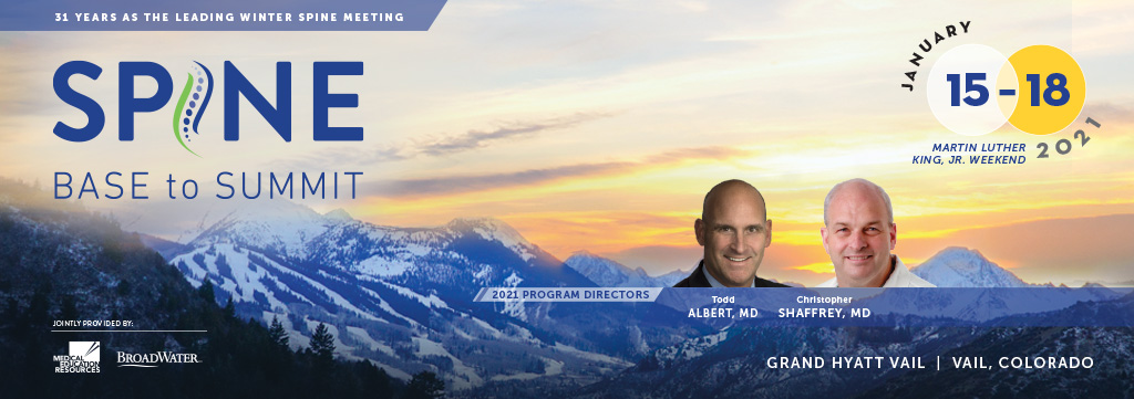 B2S-Spine: Base to Summit 2021 - CME Spine Meeting