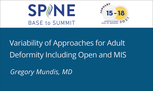 Variability of Approaches for Adult Deformity Including Open and MIS